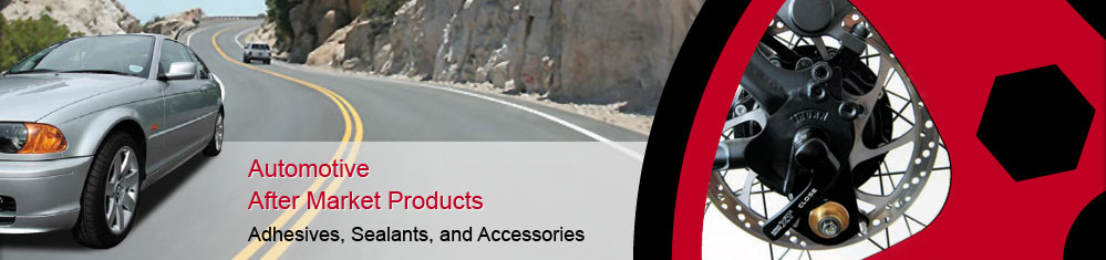 Automotive Adhesives, Sealants and Accessories